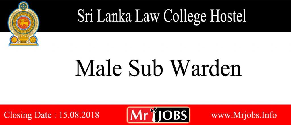 SRI LANKA LAW COLLEGE HOSTEL Male Sub Warden Vacancy