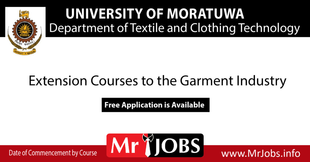 Extension Courses To The Garment Industry Department Of Textile And Clothing Technology University Of Moratuwa